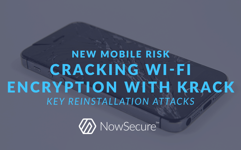Mobile Risk: Key reinstallation attacks
