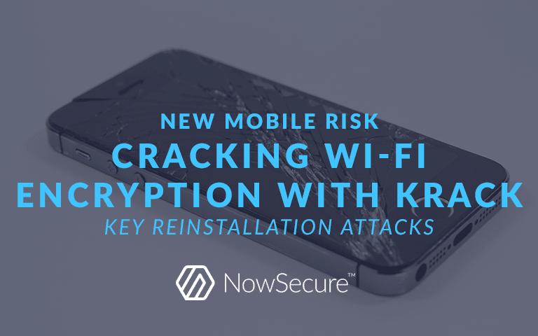 Mobile Risk: Key reinstallation attacks