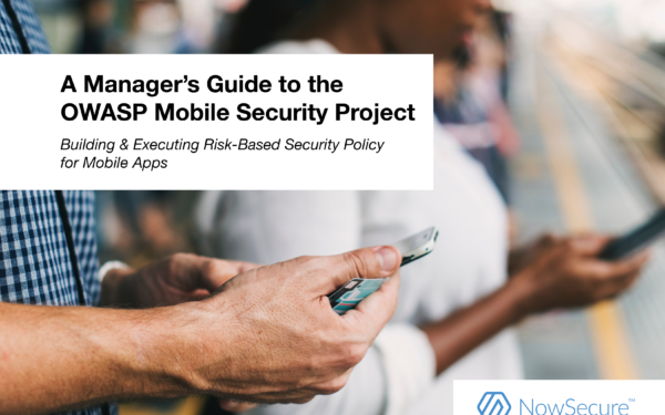 Manager's Guide to the OWASP Mobile Security Project